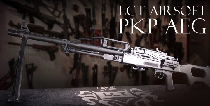 LCT Airsoft PKP予約開始!